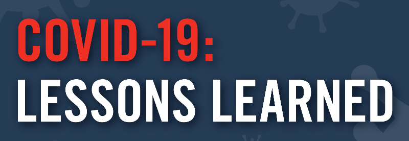 Recap: Covid-19 Lessons Learned & Plans for the Future